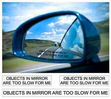 OBJECTS IN MIRROR ARE TOO SLOW DECAL STICKER REAR VIEW MIRROR DECAL STICKERS JDM