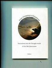 Excursions into the Thought-world of the Pali Discourses : From Craving to...