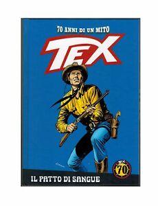 Tex 70 Anni di un Mito 1 Il Patto di Sangue Bonelli