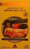 Quattro Armi False,Carr Dickson John  ,Giallo Mondadori Classici,2004