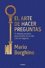 El Arte de Hacer Preguntas / The Art of Asking Questions (Paperback or Softback)