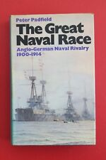 GREAT NAVAL RACE - ANGLO-GERMAN NAVAL RIVALRY 1900-1914 - Peter Padfield (HC/DJ)