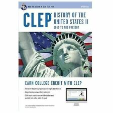 CLEP Test Preparation: CLCP® History of the United States II : 1865 to Present