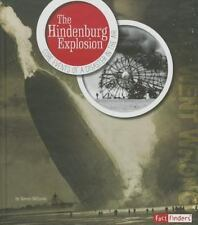 The Hindenburg Explosion: Core Events of a Disaster in the Air (What Went Wrong?