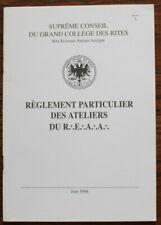 Grand Collège des Rites - Règlement particulier des ateliers du R.E.A.A.