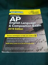 Cracking the Ap English Language &Composition Exam 2016 Edition Princeton Review