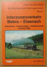 Interzonenverkehr Bebra Eisenach Zeitdokumente Geschichte Strecke Buch Bahn