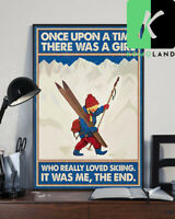 Skiing poster Once upon a time there was a girl Poster No Frame