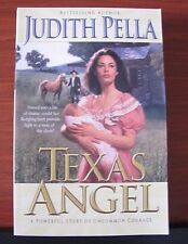 Texas Angel by Judith Pella - 1999 Paperback - VG cond