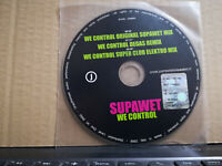 SUPAWET - WE CONTROL - 3 TRACKS VERSION CD singolo PROMOZIONALE 2008