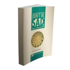 Don't Be Sad - (Dont Be Sad) Dr A'id al Qarni - IIPH -(Paperback)