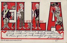 "pre-1907 ""Ella"" in block letters, Men wait for her to pass 1906"