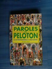 Jacques Colin PAROLES DE PELOTON 63 professionnels à coeur ouvert 2001