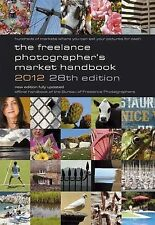 The Freelance Photographer's Market Handbook 2012, , Very Good Book