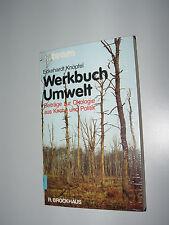 Werkbuch Umwelt - Beiträge zur Ökologie aus Kirche und Politik - Eckehardt Knöpf