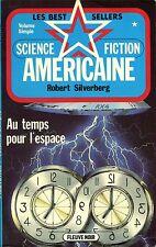 Fleuve Noir Best Sellers 4 - Robert Silverberg - Au temps pour l'espace - EO