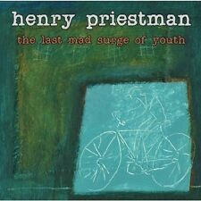 Henry priestman-the last Mad surge of youth CD NEUF