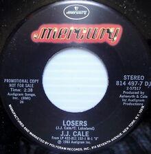 JJ CALE promo 45 LOSERS Mercury label