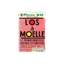 L'OS A MOELLE de Pierre DAC et Michel LACLOS HUMOURISTIQUE Editions JULLIARD 197