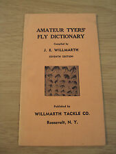 """Rare ca 1940's Booklet~""""Amateur Tyers' Fly Dictionary""""~Willmart h Tackle Co~"""