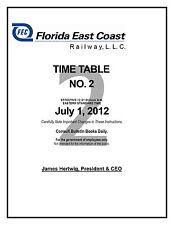 Florida East Coast Railway Employee Timetable #2 July 1, 2012