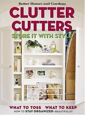 Unordnung Fräser: Store it with Style (Better Homes