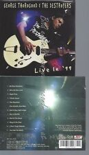 CD--GEORGE THOROGOOD & THE DESTROYERS--LIVE IN '99