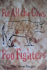 """40x60"""" HUGE BUS SHELTER POSTER~Foo Fighters 1995 For All the Cows Single Album~"""