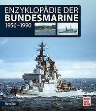 Enzyklopädie der Bundesmarine von Hans Karr (2019, Gebundene Ausgabe)