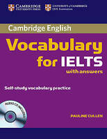 Cambridge Vocabulary for IELTS Book with Answers and Audio CD by Cullen, Pauline