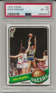 1979 Topps ALEX ENGLISH # 31 PSA 6 EX - MT Indiana Pacers Rookie HOF