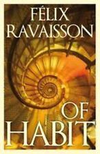 Of Habit, Sinclair, Mark, Carlisle, Clare, Ravaisson, Felix, New Book