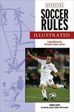 Official Soccer Rules Illustrated: A Quick Reference for All Coaches, Players, a