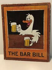 "Tin Metal Bar Pub Sign. Beer Humor.Distressed/Vintage. Funny Duck ""The Bar Bill"""