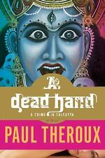 A Dead Hand: A Crime in Calcutta-ExLibrary
