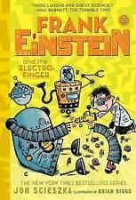 Frank Einstein Electro-Finger (Frank Einstein Series #2) by Scieszka Jon