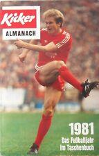 Kicker Almanach 1981 / Das Fußballjahr im Taschenbuch