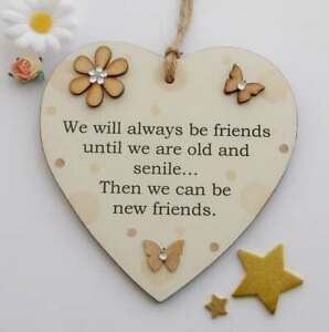 We Will Always Be Friends Wooden Heart Gift Plaque