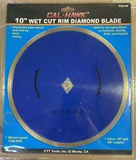 Cal-Hawk 10� Wet Cut Rim Diamon Blade