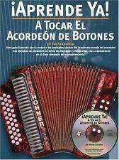 Aprende Ya! : A Tocar el Acordeon de Botones by Foncho Castellar (2004, CD /...