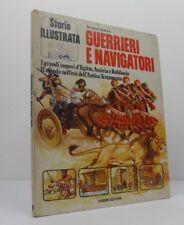 Guerrieri e Navigatori Fabbri Editori Storia Illustrata I Grandi Imperi D'Egitto
