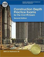 Construction Depth Practice Exams for the Civil PE Exam by Beth Lin Hartmann (20