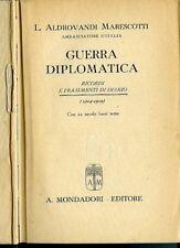 Guerra diplomatica. Aldrovandi Marescotti (Ambasciatore d'Italia). Ricordi e fra