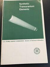 1964 Synthetic Transuranium Elements US Atomic Energy Commission