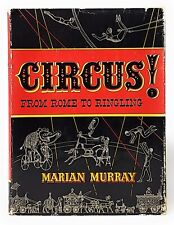 Marian Murray / Circus From Rome to Ringling 1956