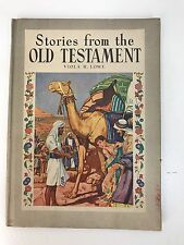 Stories from the Old Testament Viola R. Lowe 1944 Hardcover Illustrated