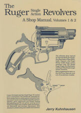 The Ruger Single Action Revolvers: A Shop Manual, Volumes 1 & 2 by Kuhnhausen