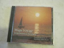 Matthew Alan Stuart - Magic Voyage from Stress to Serenity (2006 CD) (GS10-15)
