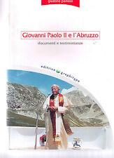 Giovanni Paolo II e l'Abruzzo - Giustino Parisse - Libro nuovo in Offerta!