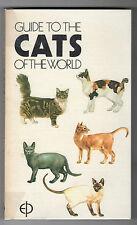 Howard Loxton - Guide To The Cats Of The World 1st Edition 1975